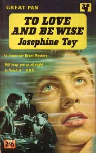 to-love-and-be-wise-josephine-tey