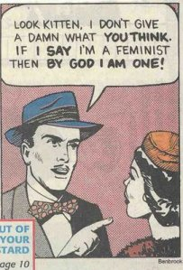 "Image via Feminist at Sea http://feministatsea.wordpress.com/2010/04/02/can-men-be-feminists/  The author makes the following really important observation: ""I have encountered men at feminist spaces who were the loudest and most vocal, who hijacked almost every conversation and who always demanded to be the center of attention and made every issue, feminists related, about them. They are a serious disruption of feminist discourse. Feminism's strength may be in numbers, but it is also in the bonding of women and their opportunity to talk to each other and share experiences."""