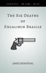 The Six DeathsofExcalibur Braille-2
