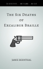 The Six DeathsofExcalibur Braille-2